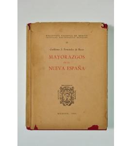 Mayorazgosde la Nueva España (ABAJO CH) *