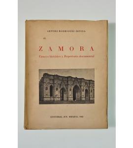 Zamora. Ensayo histórico y repertorio documental*