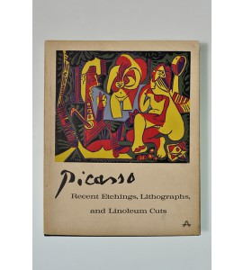Picasso. Recent etchings, lithographs, and linoleum cuts