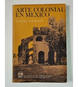 Arte Colonial en México*