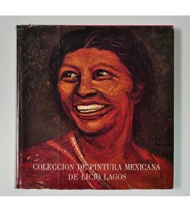 Colección de pintura mexicana de Licio Lagos *