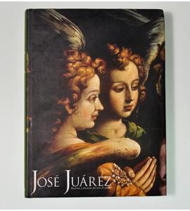 José Juárez. Recursos y discursos del arte de pintar.