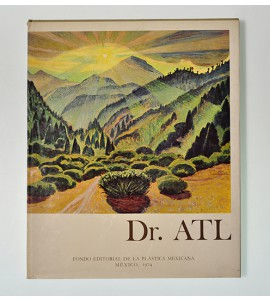 Dr. Atl pinturas y dibujos (ABAJO) *