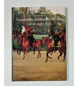 La pintura militar de México en el siglo XIX*
