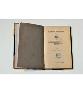 La sucesión presidencial en 1910. El Partido Nacional Democrático.
