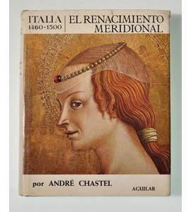 El renacimiento meridional. Italia 1460-1500