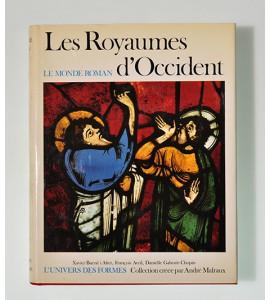 Les Royaumes d'Occident. Le Monde Roman 1060-1220