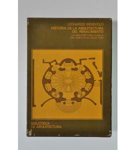 Historia de la arquitectura del renacimiento. La arquitectura clásica (del siglo XV al siglo XVIII) *