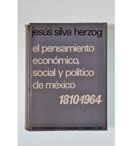El pensamiento económico, social y político de México 1810-1964