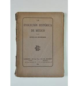 La evolución histórica de México
