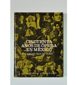 Cincuenta años de ópera en México