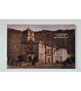 La arquitectura misional de Baja California Sur*