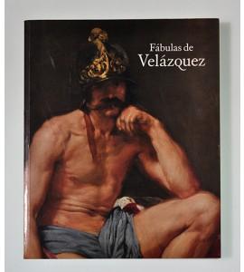 Fábulas de Velázquez. Mitología e historia sagrada en el Siglo de Oro.