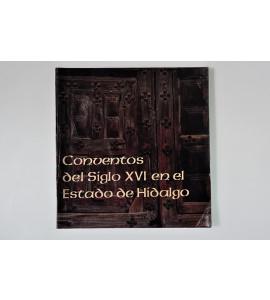 Conventos del siglo XVI en el Estado de Hidalgo *