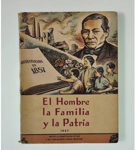 El Hombre, la Familia y la Patria