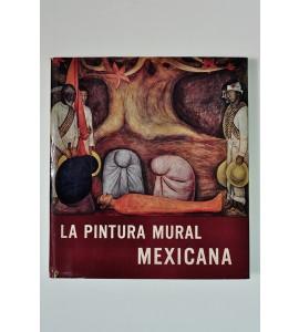 La pintura mural mexicana