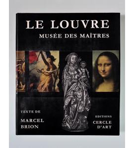 Le Louvre. Musée des Maitres