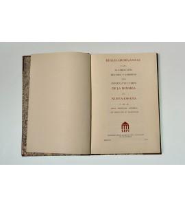 Reales ordenanzas para la dirección, régimen y gobierno del importante cuerpo de la minería de Nueva España y de su Real Tribunal General de Orden de su Magestad