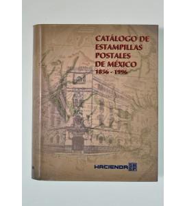 Catálogo de estampillas postales de México 1856-1996*