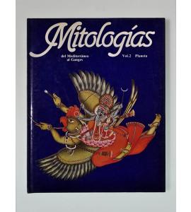 Mitologías (Prehistoria, Egipto, Sumer, Babilonia, Hititas, Semitas, Grecia, Roma, Persia e India).
