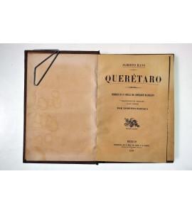 Querétaro. Memorias de un oficial del emperador Maximiliano