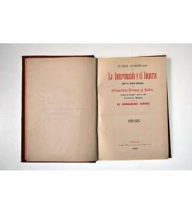 Juárez glorificado y la Intervención y el Imperio ante la verdad histórica *