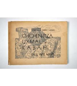 Chichen-Itza, Uxmal y Kabah en el arte maya