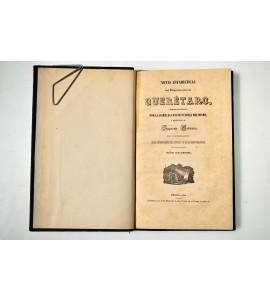 Notas estadísticas del Depto. de Querétaro, formadas por la Asambrela Constitucional del mismo, y remitidas al Supremo Gobierno en cumplimiento de la parte primera dle artículo 135 de las bases orgánicas. Año de 1845.