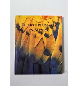 El arte plumaria en México *