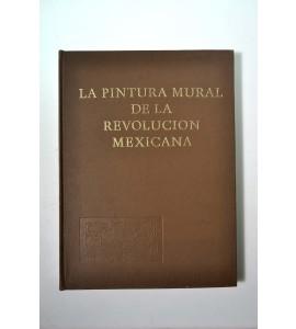 La pintura mural de la Revolución Mexicana (ABAJO)