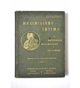 Maximiliano íntimo *