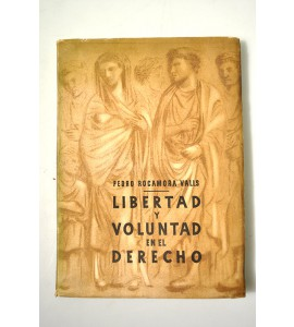 Libertad y voluntad en el derecho *