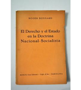 El derecho y el Estado en la doctrina Nacional-Socialista *