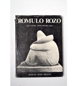 Rómulo Rozo. Escultor Indoamericano.*