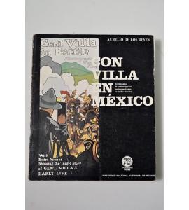 Con Villa en México. Testimonios sobre camarógrafos norteamericanos en la Revolución 1911-1916.