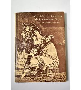 Caprichos y disparates de Francisco de Goya *