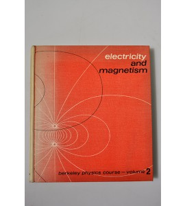 Electricity and magnetismo. Berkeley physics course volume 2.