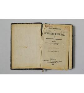 Código de procedimientos civiles del Distrito Federal y Territorio de la Baja Californiareormado en virtud de la autorización concedida al Ejecutivo por decreto de la de Diciembre de 1883