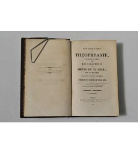 Les caracteres de Theophraste traduits du grec avec les caracteres ou les moeurs de ce siecle par la bruyére.