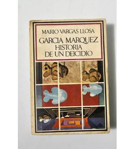 García Márquez. Historia de un deicidio.