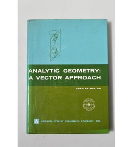 Analytic geometry a vector approach
