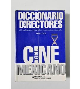 Diccionario directores. Cine mexicano.