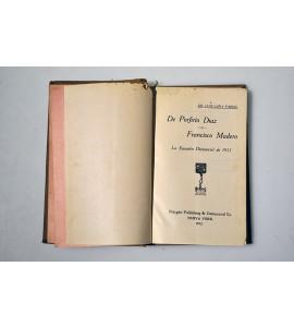 De Porfirio Díaz a Francisco Madero. La sucesión dictatorial de 1911.