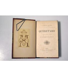 Querétaro souvenir d´un officier de l´empereur Maximilien