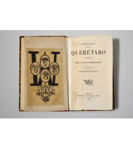 Querétaro. Memorias de un oficial del emperador Maximiliano.