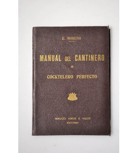 Manual del cantinero o cocktelero perfecto *