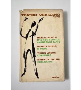 Teatro mexicano 1970