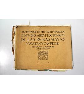 Estudio arquitectónico de las ruinas mayas, Yucatán y Campeche  *