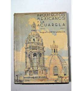 Arquitectos mexicanos y la acuarela