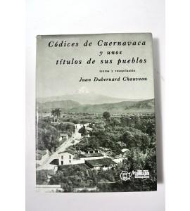 Códices de Cuernavaca y unos títulos de sus pueblos